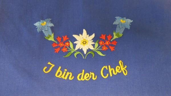 Original Südtiroler Schürze - I bin der Chef wenn die Frau nit do isch